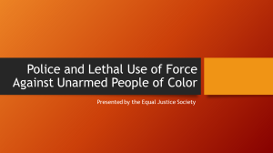 Police and Lethal Use of Force Against Unarmed POC